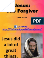 Jesus, The Forgiver