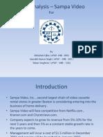 Sampa Video Case Analysis-Submission by Abhishek Ojha (ePGP-04B-003), Saurabh Singh (ePGP-04B-102) and Toban Varghese (ePGP-04B-116)