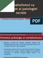 Workaholismul CA Simptom Al Patologiei Sociale