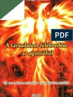 Varga Csaba - A Társadalom Felébredése az Agóniából, 293p