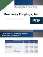 MANAC II - Morrissey Forgings Case