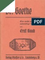 Hauck, Ernst - Br. Goethe - Eine ernste und notwendige Feststellung (1938, 52 S., Scan, Fraktur)