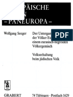 Seeger, Wolfgang - Europäische Union, Paneuropa (Der Untergang der Völker Europas, Volkserhaltung beim jüd. Volk), Hohe Warte