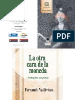 Catálogo La otra cara de la moneda, Fernando Valdiviezo, La Zona 8 agosto 2012