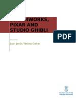 DREAMWORKS, PIXAR AND STUDIO GHIBLI