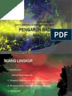 Badai Magnetik Dan Pengaruhnya (PPT)