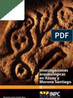 Investigaciones Arqueologicas en Azuay y Morona Santiago