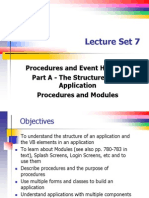 Lecture Set 07A - The Structure of an Application - Procedures and Modules (1)