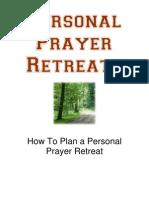 2008 Prayer Retreats