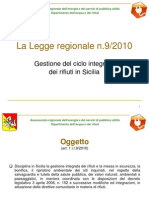 RIFIUTI Slide Workshop 16 17 Lug 2012 L.R. 9 2010 Gestione Del Ciclo Integrato Dei Rifiuti in Sicilia
