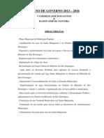 PLANO DE GOVERNO 2013 – 2016 VANDERLEI JOSÉ DOS SANTOS & RAMON JOSÉ DE OLIVEIRA