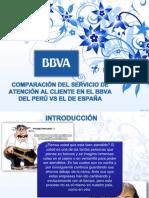 Comparación del Servicio de Atención en el BBVA en el Perú VS El de España
