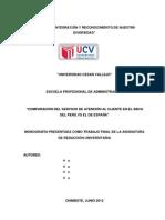 Comparación del Servicio de Atención al Cliente en el BBVA del Perú VS El DE España