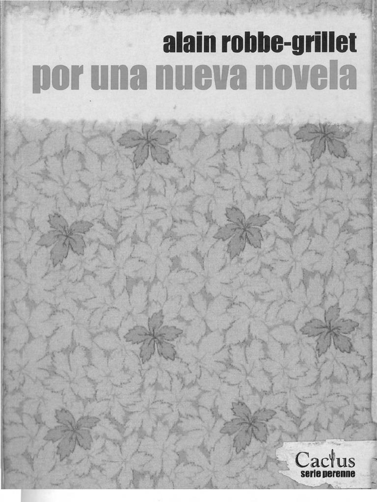 Robbe-Grillet - Por Una Nueva Novela (1a parte)