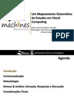 Um Mapeamento Sistemático de Estudos em Cloud Computing (apresentação)