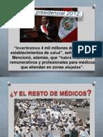 LOS MÉDICOS Y EL MENSAJE PRESIDENCIAL 2012