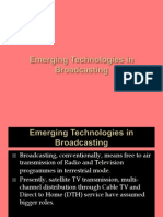 Emerging Technologies in Broadcasting
