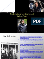 The Evolution of Law Enforcement