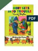 Blyton Enid Noddy 8 Noddy Gets Into Trouble 1954