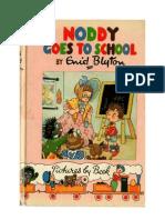 Blyton Enid Noddy 6 Noddy Goes to School 1952