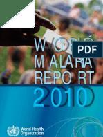 World Malaria Report 2010