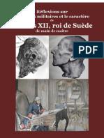 Frédéric II de Prusse. Réflexions sur les Talens Militaires et le caractère de Charles XII roi de Suède
