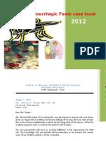 Dengue Hemorrhagic Fever Case Book