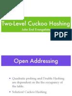 Cuckoo Hashing