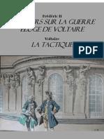 Frédéric II de Prusse, Discours Sur La Guerre et Eloge de Voltaire. Voltaire, La Tactique