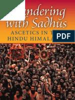 Wandering With Sadhus - Ascetics of the Hindu Himalayas