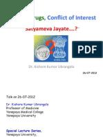 """Doctors, Drugs, Conflict of Interest; """"Satyameva Jayate.....?"""""""