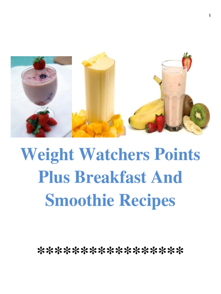 Weight Watchers Points Plus Breakfast And Smoothie Recipes