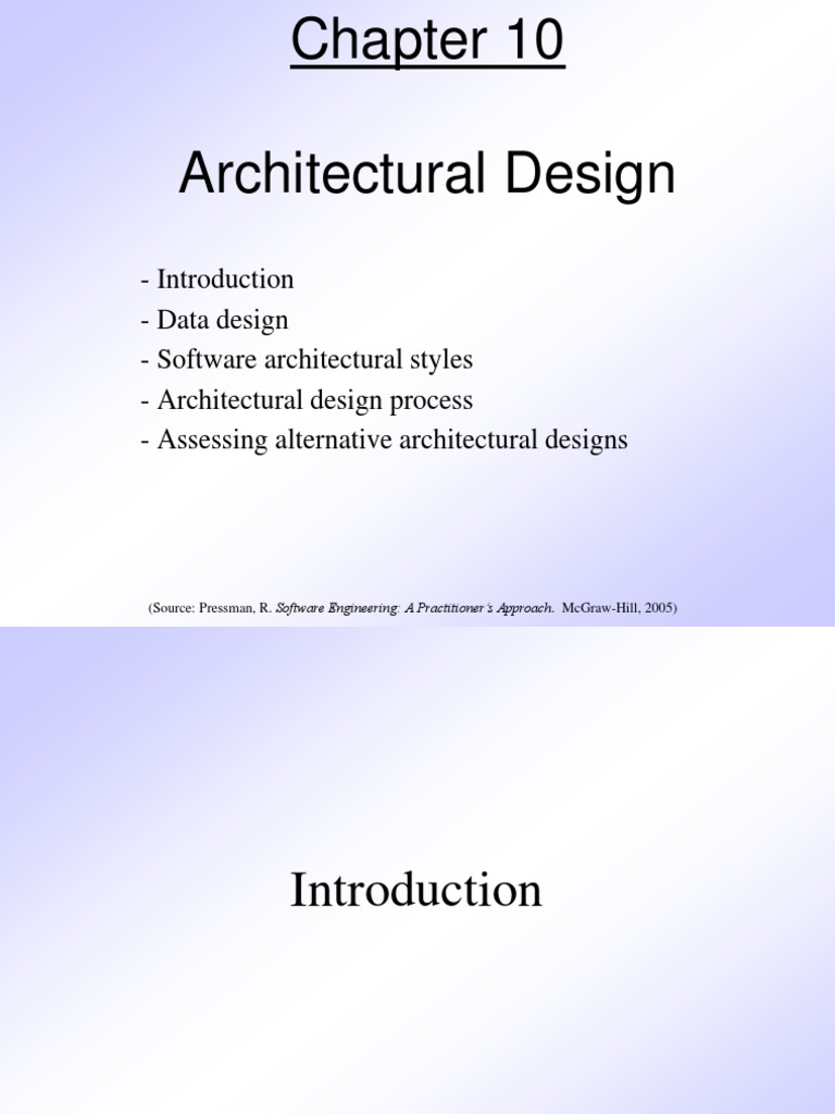 Pressman Ch 10 Architectural Design Component Based Software Engineering Software Architecture