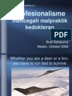 Profesionalisme Mencegah Malpraktik Medan 2008