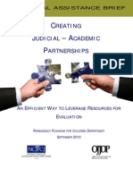 Judicial-Academic Partnerships, Efficient Leverage of Resources, 2010