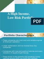 A High Returns Low Risk Portfolio
