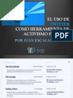 Twitter como herramienta de activismo politico - Por Juan Escalante