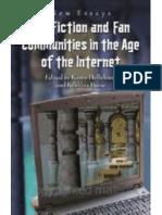 KAREN HELLEKSON - Fan Fiction and Fan Communities in the Age of the Internet