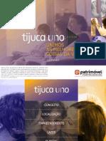 TIJUCA UNO - Lançamento PDG VENDAS (21) 79008000