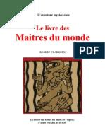 Robert Charroux - Le Livre Des Maitres Du Monde