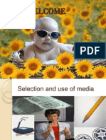 Selection& Use of Media Ppt
