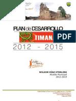Plan de Desarrollo Municipal Timana 2012-2015, UNIDOS POR UN TIMANÁ MEJOR