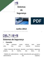Sistema de Vigilância e controle de acesso