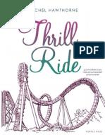 Thrill Ride [Rachel Hawthrone]