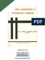 23680260 Anibal Pereira Reis Catolicos Carismaticos e Pentecostais Catolicos
