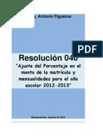 Aumento Matrícula y Mensualidades Año Escolar2012-2013. Resolución N° 046