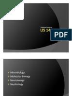 Microbiology, Molecular Biology, Neonatology, Nephrology