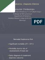 Neonatal Septicemia - Diagnostic Dilemma