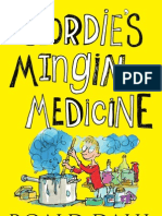 Geordie's Mingin Medicine by Roald Dahl translated by Matthew Fitt