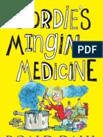 Geordie's Mingin Medicine by Roald Dahl translated by Matthew Fitt